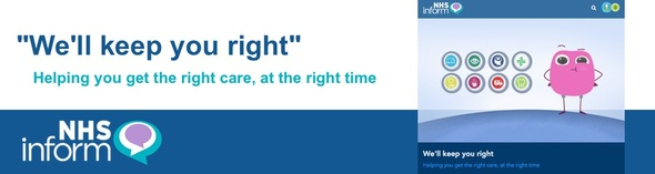 We will keep you right. Helping you get the right care, a the right time. NHS Inform